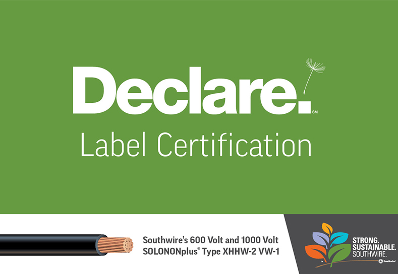 Southwire Emphasizes Sustainability Commitment with Declare Label Certification